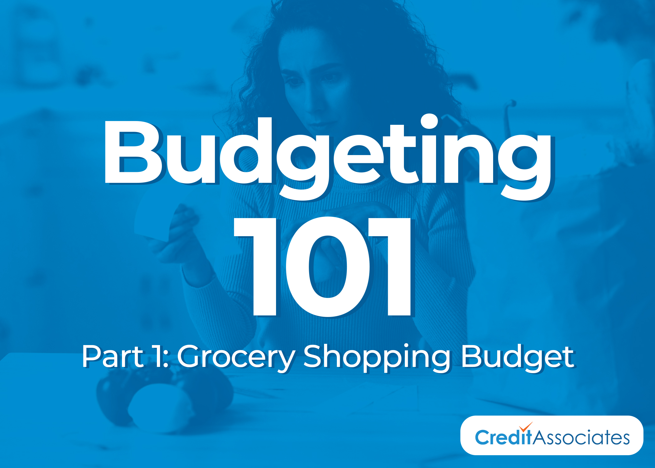 Budgeting 101: Grocery Planning